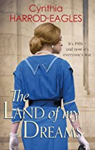 The Land of My Dreams: War at Home, 1916
