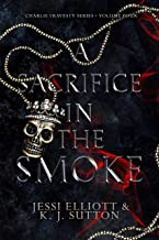 A Sacrifice in the Smoke (Charlie Travesty Book 4)