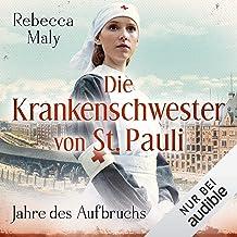 Jahre des Aufbruchs: Die Krankenschwester von St. Pauli 3