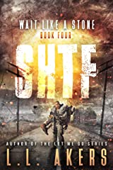 Wait Like a Stone: A Post-Apocalyptic Thriller (The SHTF Series Book 4) Kindle Edition