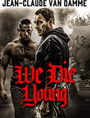 We Die Young arrives on Blu-ray (plus Digital), DVD, and Digital on April 9 from Lionsgate