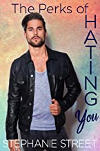 The Perks of Hating You: A Sweet Brother's Best Friend YA Romance ( Perks Book 2) (English Edition)