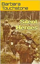 Silent Heroes: Air Cav in Vietnam