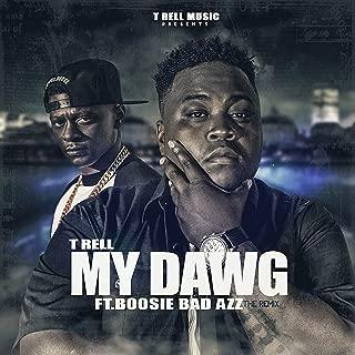 My Dawg (feat. Boosie Badazz) - Single [Explicit]