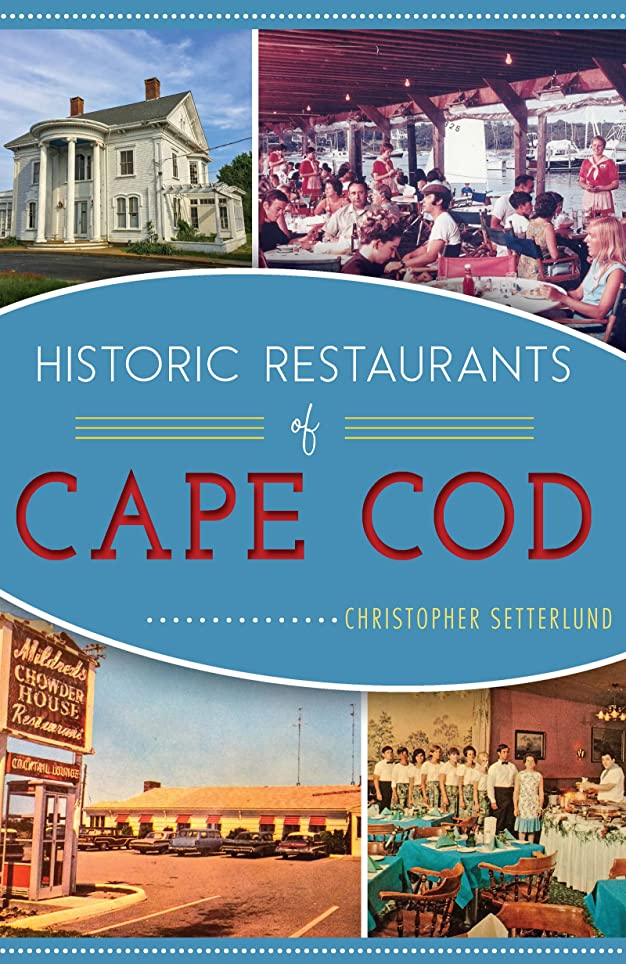 レバークライストチャーチ異邦人Historic Restaurants of Cape Cod (American Palate) (English Edition)
