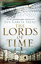 The Lords of Time (White City Trilogy)