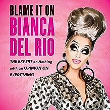 Best blame it on bianca book Reviews