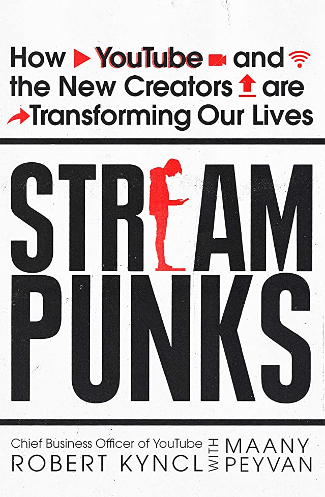 ふりをするアーティキュレーション森Streampunks: How YouTube and the New Creators are Transforming Our Lives (English Edition)