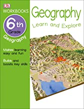 DK Workbooks: Geography, Sixth Grade: Learn and Explore