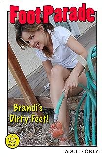 Foot Parade - Brandi's Dirty Feet