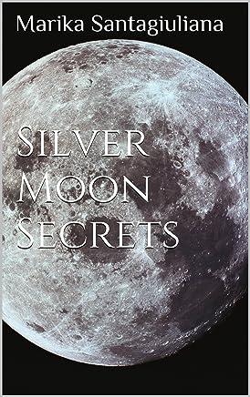 Silver Moon Secrets