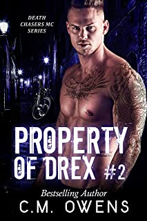 Property Of Drex (Book 2) (Death Chasers MC Series)