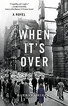 When It's Over: A Novel