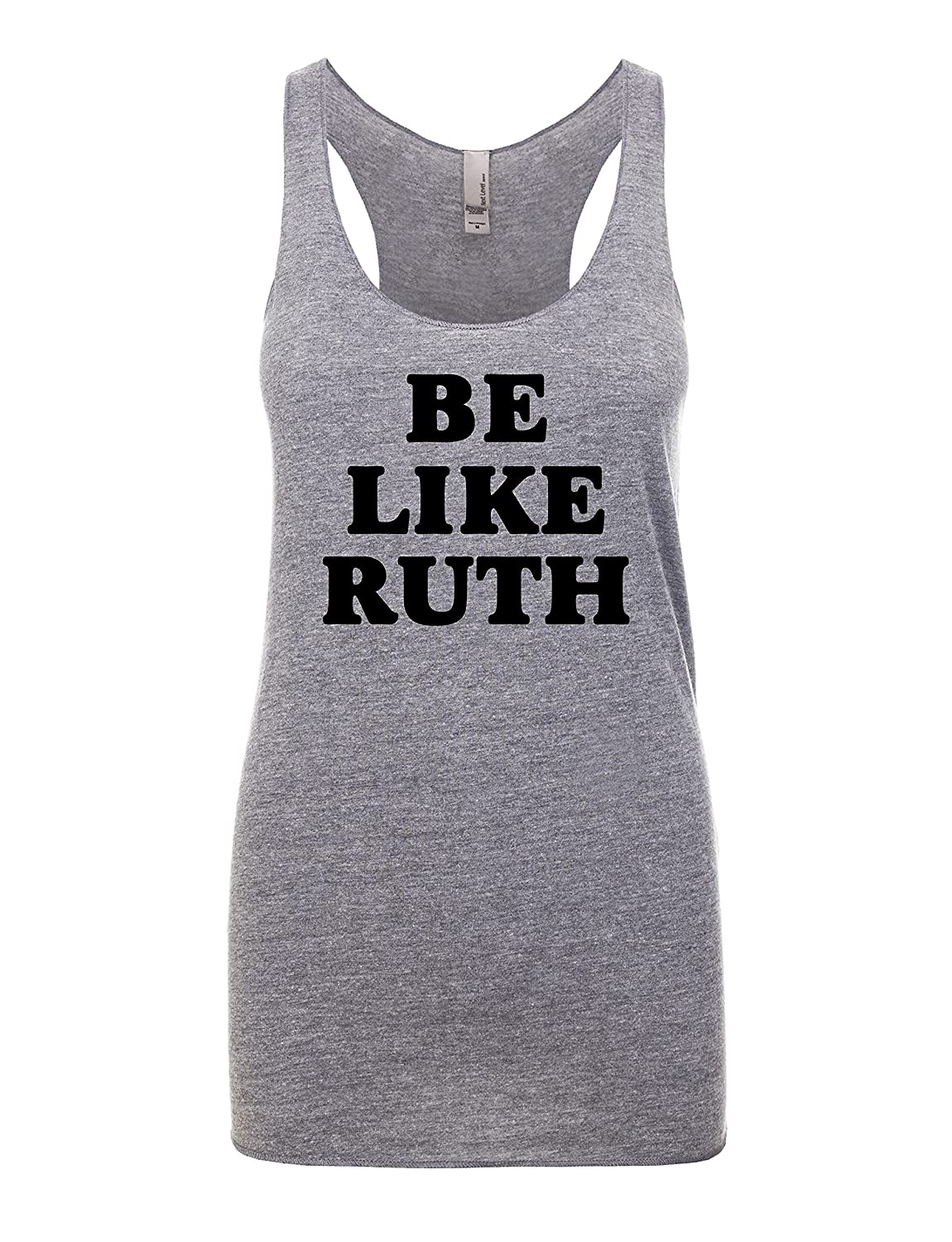 Be Recommended Like Ruth Women's Graphic Some reservation Racerback Top Tank for Gift Her