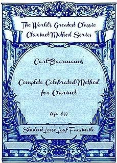 Carl Baermann's complete celebrated method for clarinet (op. 63) [Student Loose Leaf Facsimile]