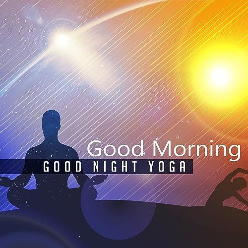 Good Morning & Good Night Yoga by Inspiring Yoga Collection ...