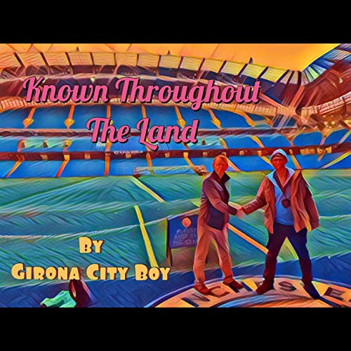Amazon.com: Known Throughout the Land: Girona City Boy: MP3 ...