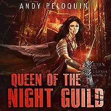 Queen of the Night Guild: A Grimdark Sword and Sorcery Fantasy Thief Adventure