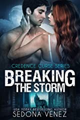 Breaking the Storm:   Billionaire Werewolf Romance (Credence Curse Book 1) Kindle Edition
