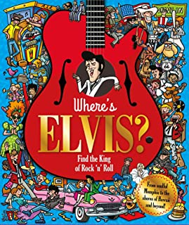 Where's Elvis?: Find the King of Rock 'n' Roll (Find Me)