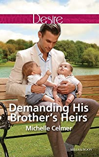 Demanding His Brother's Heirs (Billionaires and Babies Book 61)