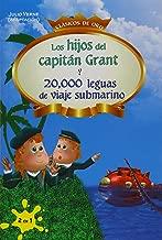 Los hijos del capitan Grant y 20,000 leguas de viaje submarino (Spanish Edition)