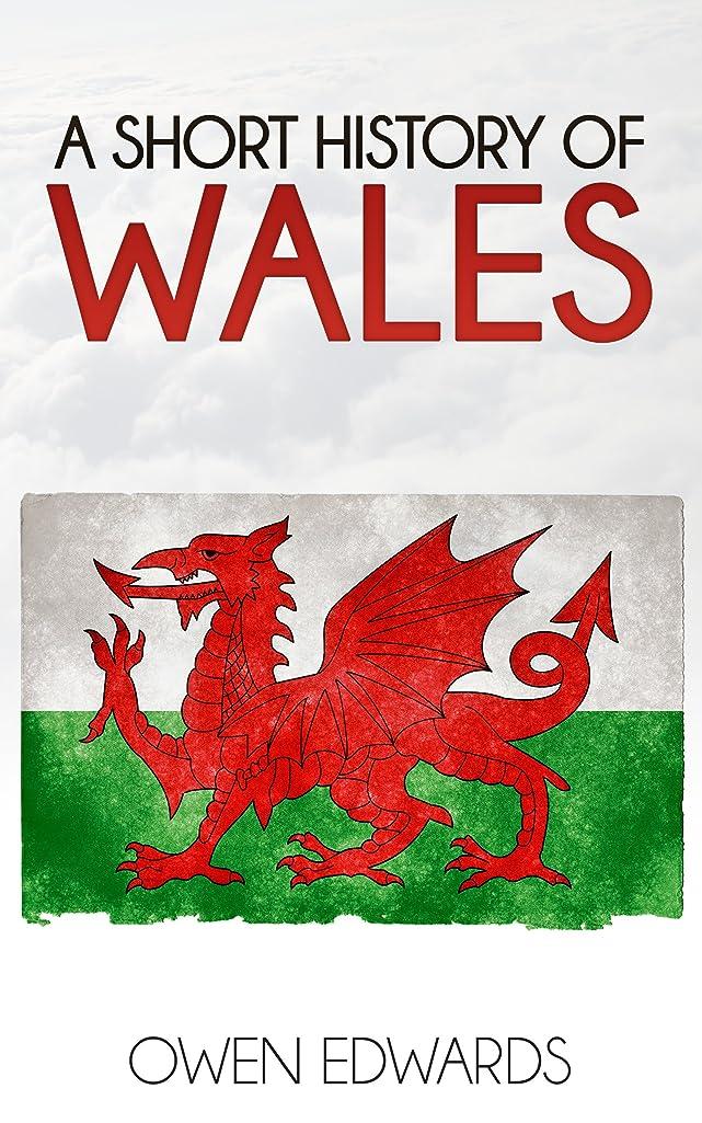 試してみる臭いモットーA Short History of Wales (Illustrated) (English Edition)