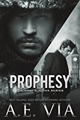 Prophesy (The King and Alpha Series Book 1) Kindle Edition