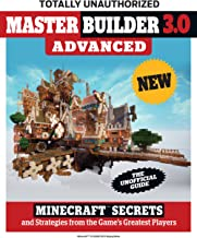 Master Builder 3.0 Advanced: Minecraft®  Secrets and Strategies from the Game's Greatest Players (English Edition)