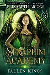 Seraphim Academy 3: Fallen Kings Kindle Edition