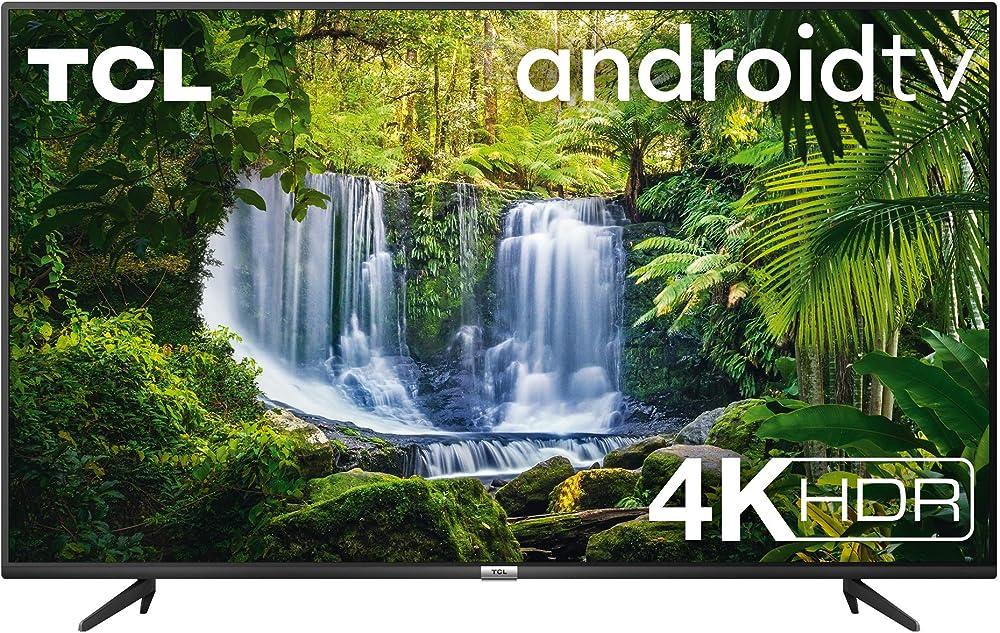 Tcl, smart tv con sistema android 9.0, 4k hdr, ultra hd, 43 pollici, dolby audio, compatibile con google 43P616A