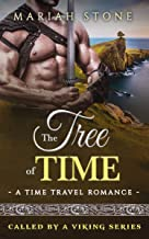 The Tree of Time: a Time Travel Romance: Called by a Viking Series Book 5