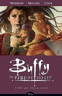 Time of Your Life (Buffy the Vampire Slayer, Season 8, Vol. 4)