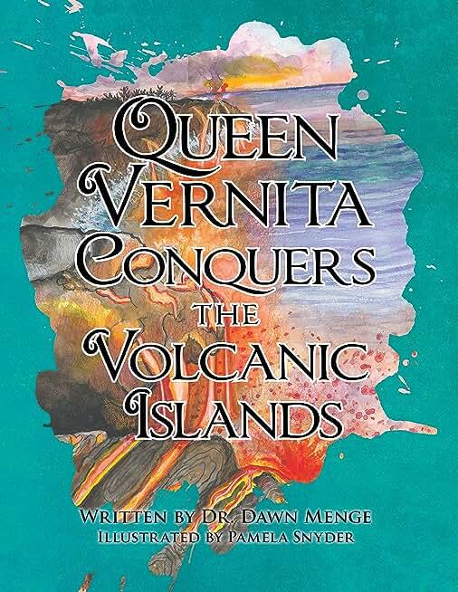 Queen Vernita Conquers the Volcanic Islands (English Edition)