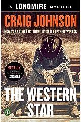 The Western Star: A Longmire Mystery (Walt Longmire Mysteries Book 13) Kindle Edition