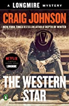 The Western Star: A Longmire Mystery (Walt Longmire Mysteries Book 13)