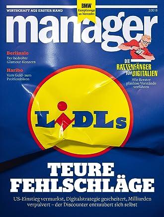 Manager magazin 2/2018: Lidls teure Fehlschläge