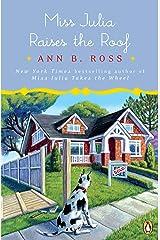Miss Julia Raises the Roof: A Novel Kindle Edition