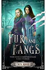 Fur and Fangs: The Evie Chester Files: Case Three Kindle Edition