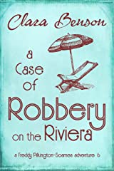 A Case of Robbery on the Riviera (A Freddy Pilkington-Soames Adventure Book 6) (English Edition) Format Kindle