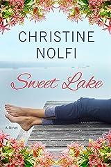 Sweet Lake: A Novel (A Sweet Lake Novel Book 1) Kindle Edition