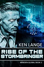 Rise of the Storm Bringer: Nine Realms Saga (Warden Global Book 2)