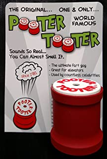 POOTER TOOTER The Original Since 1981. Sounds so Real...You can Almost Smell it.