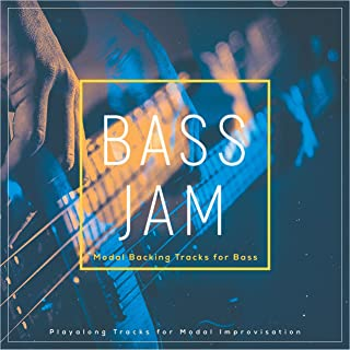 Modal Backing Tracks for Bass (Playalong Tracks for Modal Improvisation)