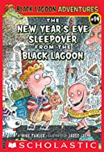 The New Year's Eve Sleepover from the Black Lagoon (Black Lagoon Adventures #14) (Black Lagoon Adventures series)