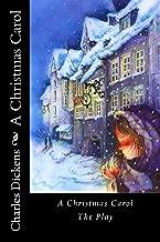A Christmas Carol: The Play