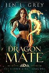 Dragon Mate (The Hidden King Book 1) (English Edition) Format Kindle