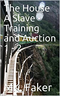 The House A Slave Training and Auction 1 - 2