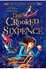 The Uncommoners #1: The Crooked Sixpence Paperback