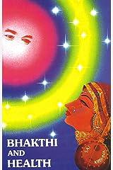 Bhakthi And Health Kindle Edition
